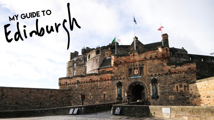 A Guide to Edinburgh